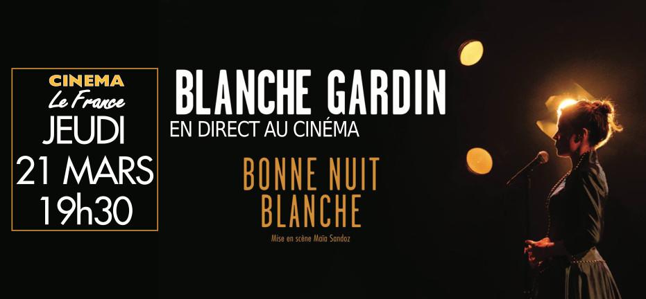 BLANCHE GARDIN SPECTACLE COMPLET TÉLÉCHARGER